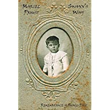 French Classics in French and English: Swann's Way by Marcel Proust (Dual-Language Book)