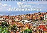 Ligurien - die italienische Riviera (Wandkalender 2018 DIN A2 quer): Eine fotografische Rundreise entlang der ligurischen Küste mit Besuchen in den ... Orte) [Kalender] [Apr 01, 2017] Kruse, Joana - Joana Kruse