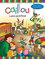 Caillou: Look and Find by Anne Paradis (2011-04-01)