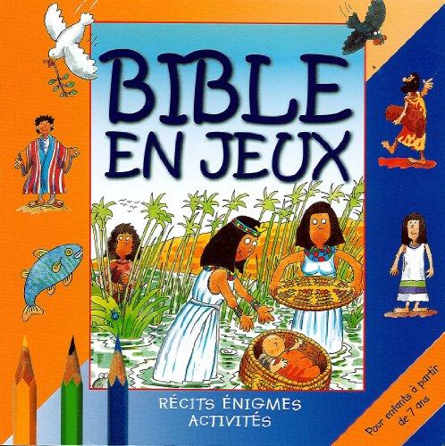 Descargar Libro Bible en jeux tome 2 pour des 7 ans de Graham Round
