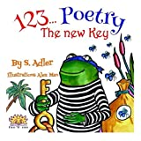 1 2 3 Poetry: The New Key by S Adler (2014-11-03)