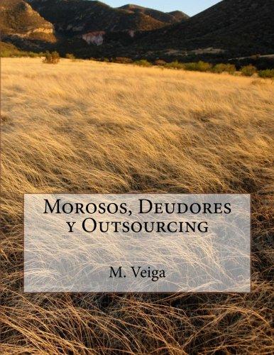 Morosos, Deudores y Outsourcing
