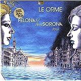 Felona E and Sorona 2016 (2lp+2cd)