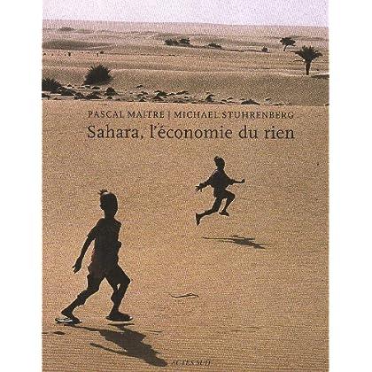 Sahara, l'économie du rien