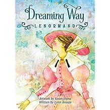 Dreaming Way Leormand