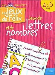 Jeux de lettres et jeux de nombres, 4-6 ans