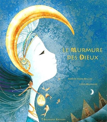 Le Murmure des Dieux par Roxane Marie Galliez