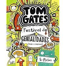 Tom Gates 3 - Festival De Genialidades (Más O Menos) (Castellano - A Partir De 10 Años - Personajes Y Series - Tom Gates)