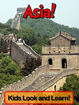 Descargar Asia! Learn About Asia and Enjoy Colorful Pictures - Look and Learn! (50+ Photos of Asia) Epub Gratis