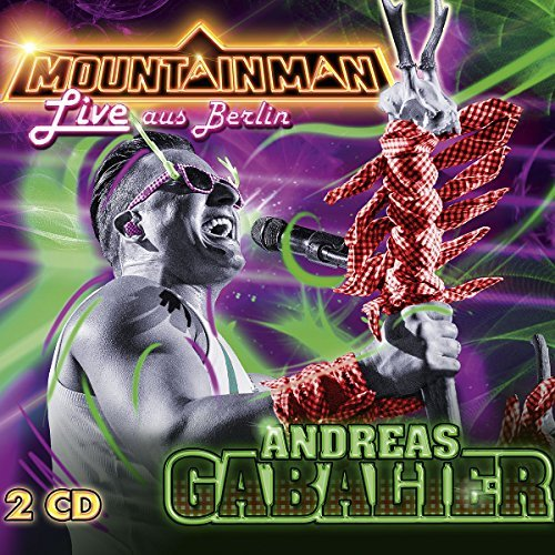 Mountain Man - Live Aus B by Andreas Gabalier
