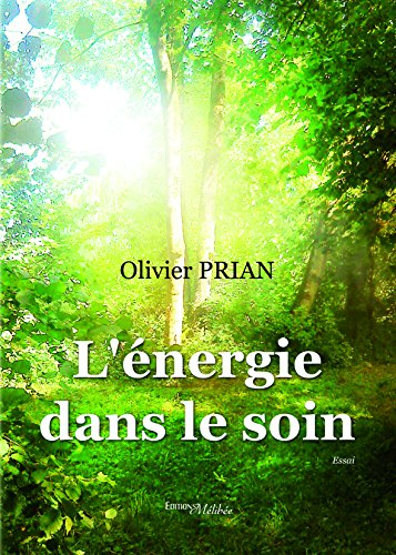 L Energie Dans le Soin