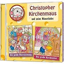 Christopher Kirchenmaus, Folge 6: Die große Überraschung / Das große Kirchenfest