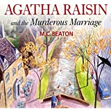 Agatha Raisin and the Murderous Marriage (Unabridged)