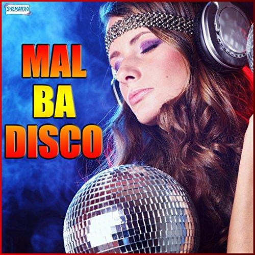 Mal Ba Disco