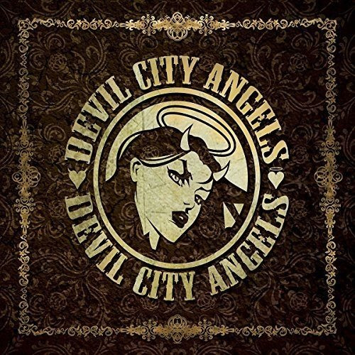 Devil City Angels: Devil City Angels (Audio CD)