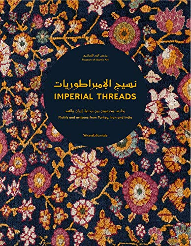 Imperial Threads: Motifs and Artisans from Turkey, Iran and - Gemeinschaft Kostüm