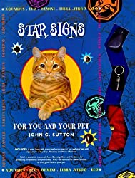 Star Signs: For You and Your Pet (Cosmic Kits) by John G. Sutton (1998-05-04)