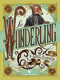 Le Wonderling par Mira Bartok