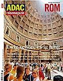 Rom: ewig schön, ewig jung. ADAC Reisemagazin