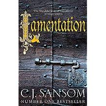 Lamentation (The Shardlake Series) by C. J. Sansom (23-Oct-2014) Hardcover