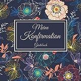 Meine Konfirmation Gästebuch: Erinnerungsbuch Album - Edel Geschenkidee zum Eintragen und Ausfüllen von Glückwünschen für den Konfirmand / ... Geschenk; Motiv: Blau Bunt Vintage Blumen