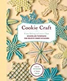 Cookie Craft: From Baking to Luster Dust, Designs and Techniques for Creative Cookie Occasions by Valerie Peterson (2007-10-24)