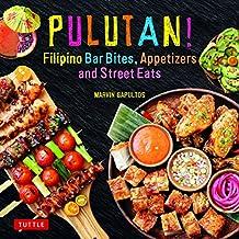 Pulutan! Filipino Bar Snacks, Appetizers and Street Eats