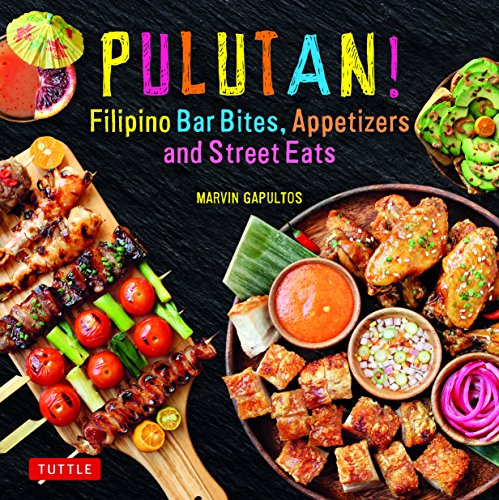Download pulutan filipino bar bites appetizers and street eats download pulutan filipino bar bites appetizers and street eats 54 easy to make recipes filipino cookbook with over 60 easy to make recipes by forumfinder Choice Image