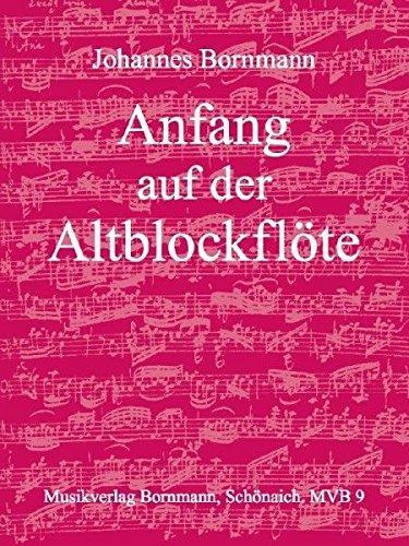 Musikverlag Bornmann Anfang auf der Altblockflöte - Johannes Bornmann