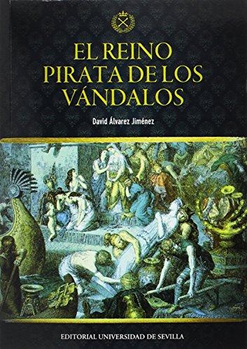 Reino pirata de los vándalos,El (Historia y Geografía) por David Álvarez Jiménez