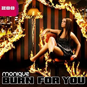 Monique-Burn For You