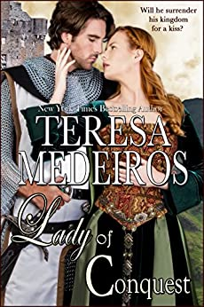 Lady of Conquest (Brides of Legend Book 2) by [Medeiros, Teresa]