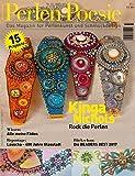 Perlen Poesie 33 (deutsch): Das Magazin für Perlenkunst | Die Nummer 1 in Europa (Perlen Poesie (deutsch) / Das Magazin für Perlenkunst Die Nummer 1 in Europa)