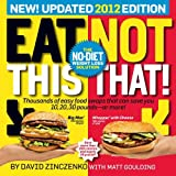 { THE EAT THIS, NOT THAT! NO-DIET DIET: THE WORLD'S EASIEST WEIGHT-LOSS PLAN! } By Zinczenko, David ( Author ) [ Mar - 2011 ] [ Paperback ]