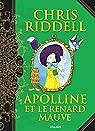Apolline et le renard mauve par Riddell