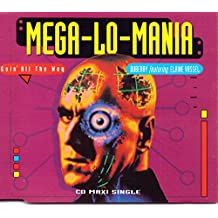 Mega-lo-mania (goin' all the way, 4 versions, 1993, feat. Elaine Vassel) [Import anglais]