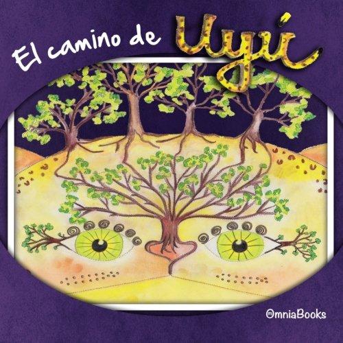 El camino de Uyú par Daniel Mendoza Molina