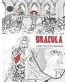 Livre de coloriage Dracula: Livre de coloriage adulte sans stress et mandalas du comte Dracula, chauves-souris, Halloween, costumes d'horreur, globes ... utiliser lueur dans les couleurs sombres