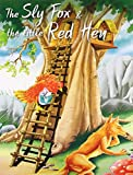 The Sly Fox & The Little Red Hen (My Favourite Illustrated Classics)