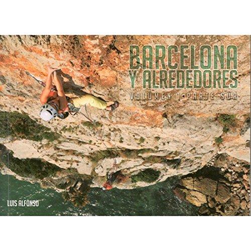 Barcelona Y Alrededores, Volume 1 por Luis Alfonso