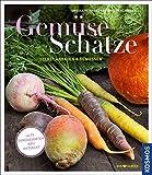 Gemüseschätze: selbst anbauen und genießen - Alte Gemüsesorten neu entdeckt