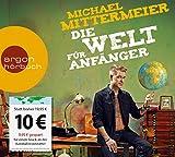 Michael Mittermeier 'Die Welt für Anfänger (Urlaubsaktion)'