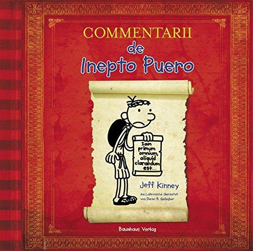 Commentarii de Inepto Puero: Gregs Tagebuch auf Latein. - Auf Bücher Für Cd Kinder