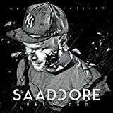 Saadcore Reloaded [Explicit]