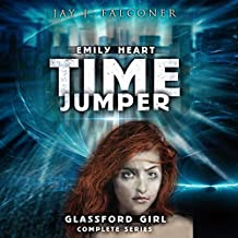 Glassford Girl: Complete Series (Parts 1 Through 4): Emily Heart Time Jumper Series