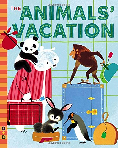 The Animals' Vacation (G & D Vintage)