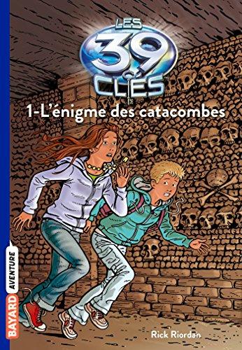 L'Enigme Des Catacombes par Rick Riordan