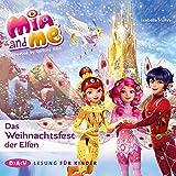 Das Weihnachtsfest der Elfen: Mia and me 27