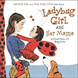 Best Dial Books For Baby Girls - Ladybug Girl and Her Mama Review