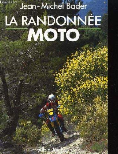 La randonnée moto par Bader